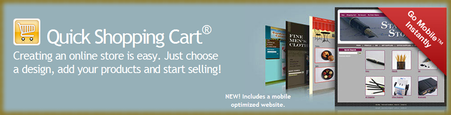With Quick Shopping Cart, creating a Online Store is easy. Just choose a design, add your product and start selling
